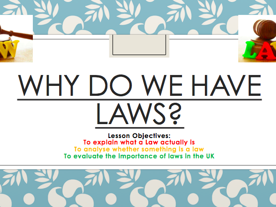 Law and Ethics for tutor time CPSHE