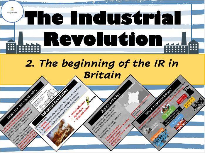 Industrial Revolution - The beginning of the Industrial Revolution in Britain