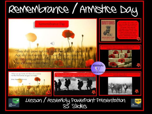 Armistice Day / Remembrance Day - 85 Slide Lesson / Assembly Presentation