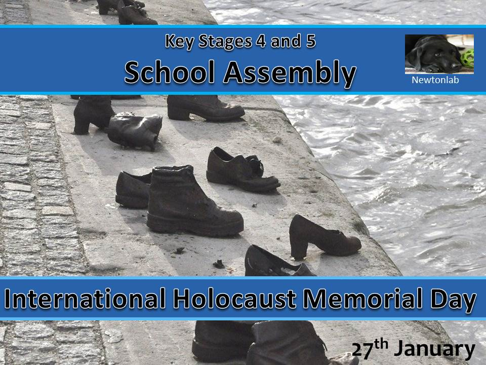 International Holocaust Memorial Day - January 27th - Key Stages 4 and 5