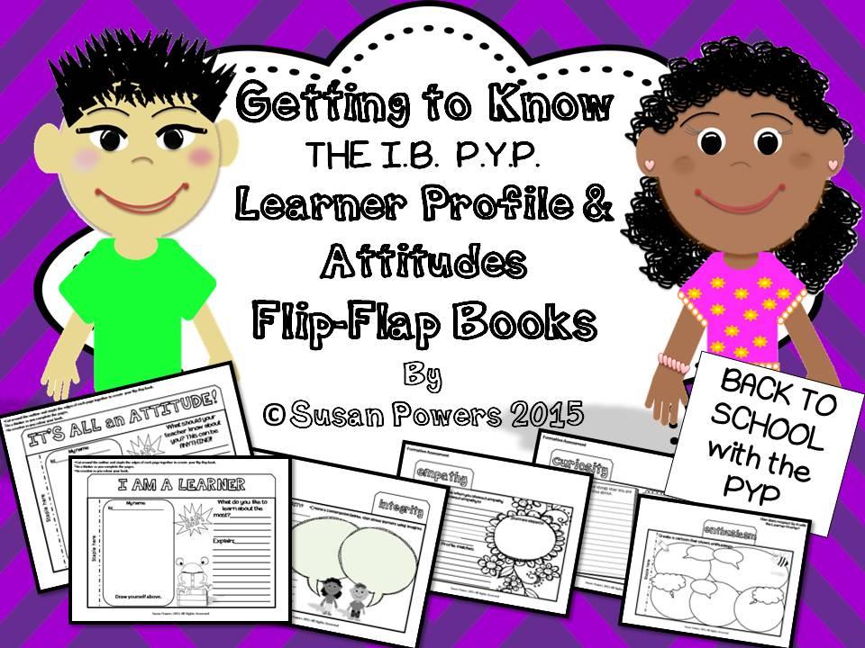 An IB PYP Leanrer Profile and Attitudes Flip Flap Book.