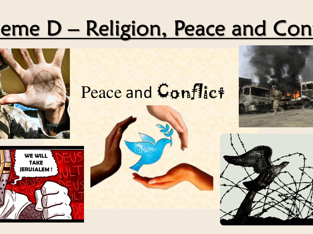 aqa re gcse theme d religion peace and conflict by