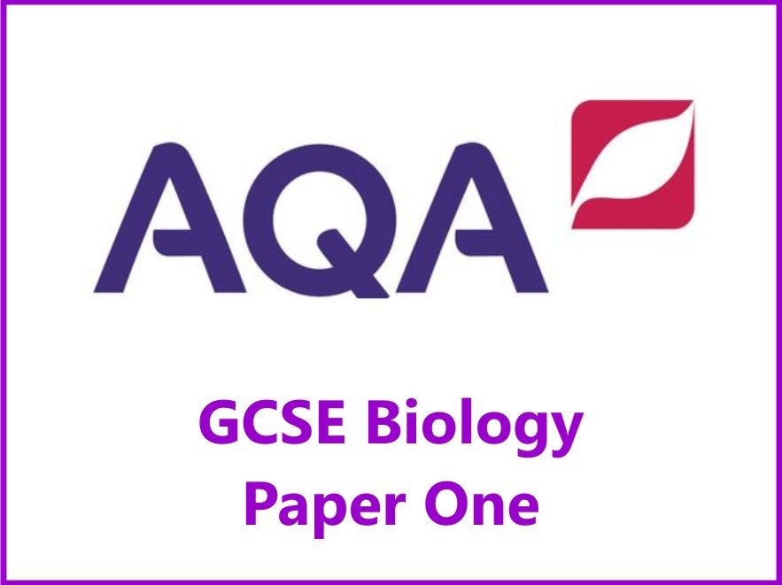 AQA Biology GCSE Grades 4, 6 & 8 Revision Checklists Paper One