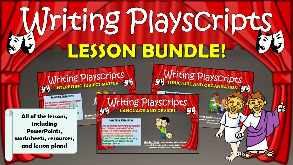 Writing Playscripts Lesson Bundle!