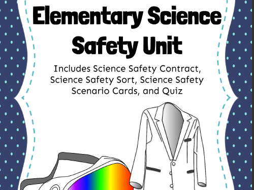 Elementary Science Safety Unit
