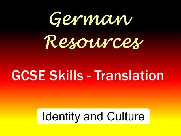 German GCSE Skills - Translation / Übersetzung - Identity and Culture - Theme 1