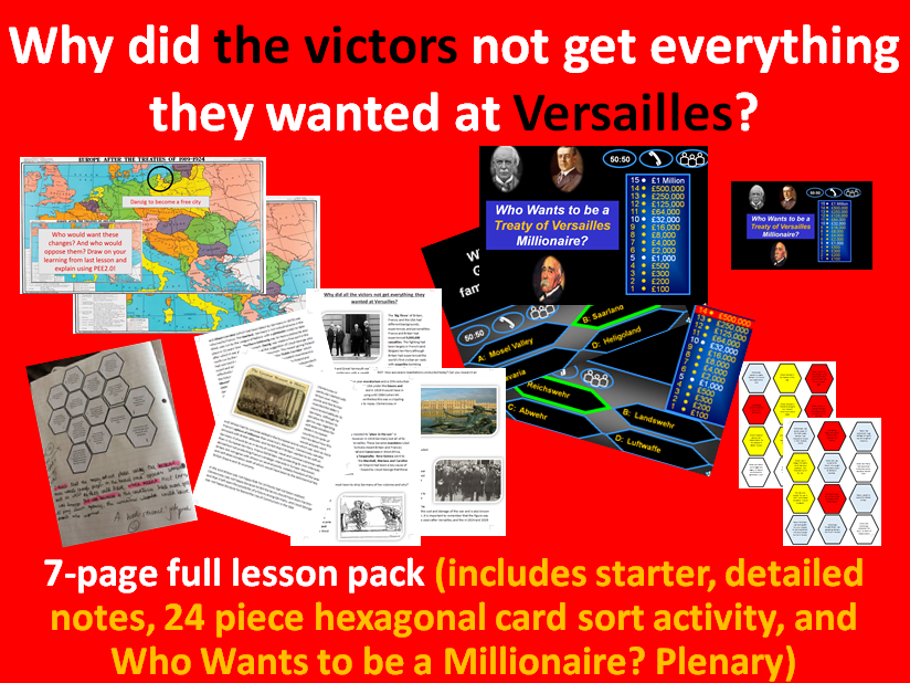 Versailles, the victors - 7-page full lesson (Starter PPT, notes, hexagonal card sort, Plenary PTP)