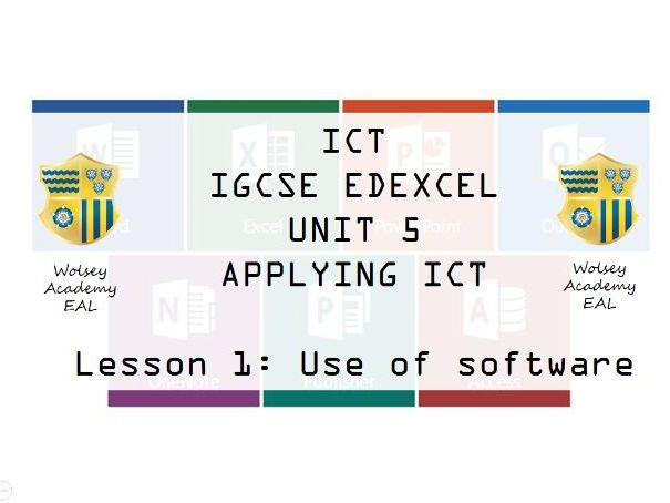 1.ICT>IGCSE>Edexcel>Unit 5>Applying ICT>Software Types