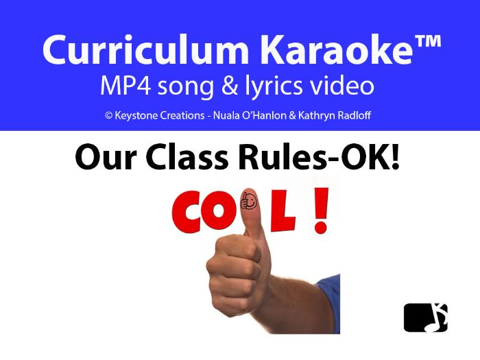 'OUR CLASS RULES ~ OK!'  (Grades Pre K-3) ~ Curriculum Song Video