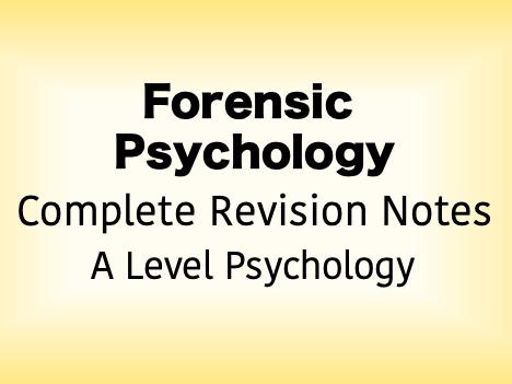 Forensic Psychology Revision Booklet