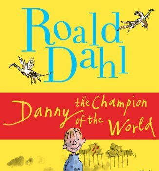 Danny Champion of the World by Roald Dahl- workbook