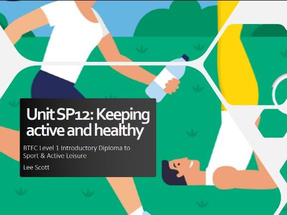 Unit SP12 - Keeping active and healthy