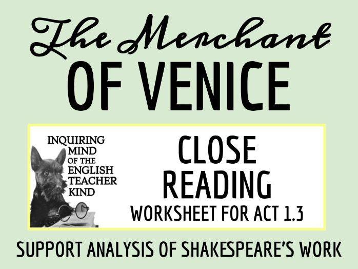 The Merchant of Venice Close Reading Worksheet - Act 1, Scene 3