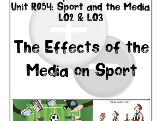OCR Sports Studies R054 LO2 & LO3 Effects of the Media Work Booklet