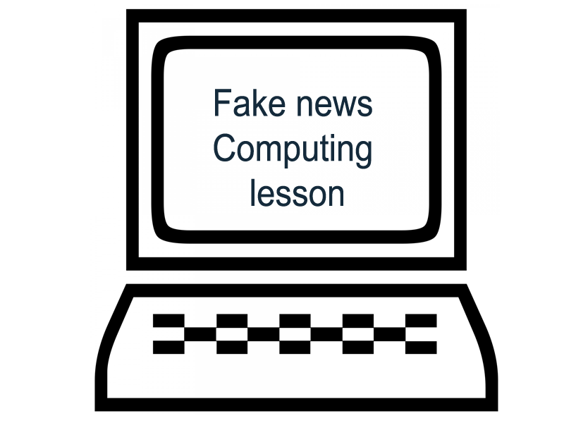 Fake News Computing lesson for KS3