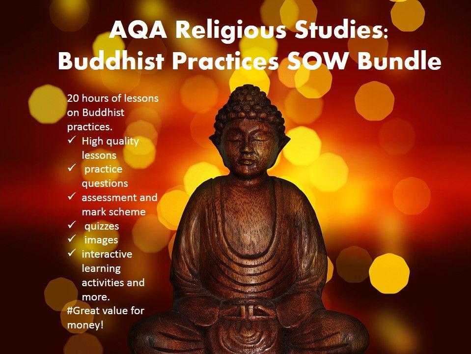AQA Religious Studies: Buddhist Practices SOW Bundle