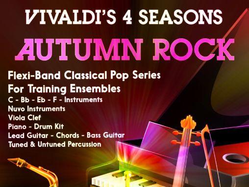 Vivaldi's 4 Seasons 'Autumn Rock' (Flexi-Band Score & Parts)