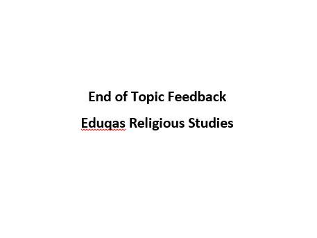 Eduqas Religious Studies Feedback Sheet - for end of topic assessments.
