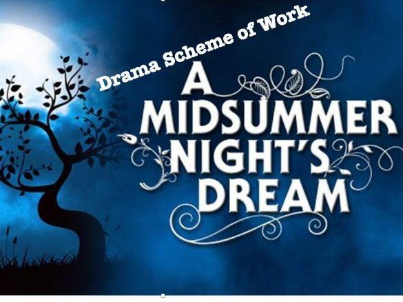 A Midsummer Nights Dream KS3 Drama Scheme
