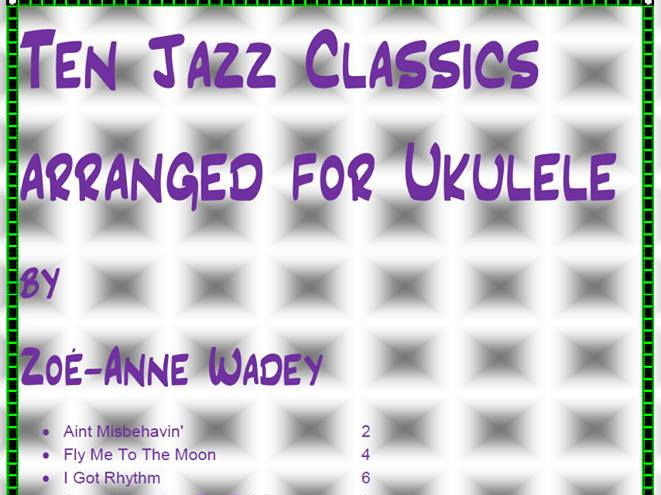 Ten Jazz Classica Arranged for Ukulele