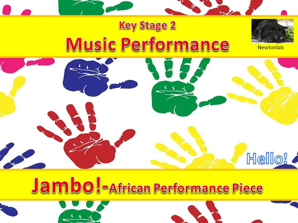 African Percussion Performance Piece - Jambo! (Hello) - Key Stage 2