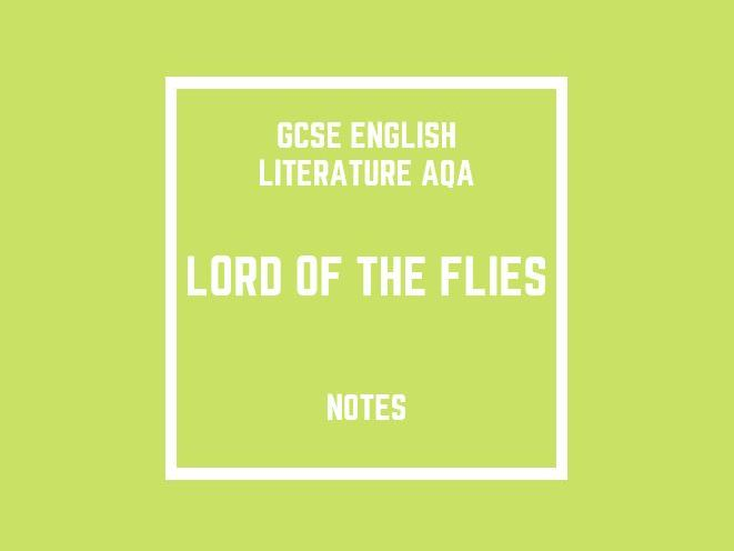 GCSE English Literature AQA: Lord of the Flies (notes)