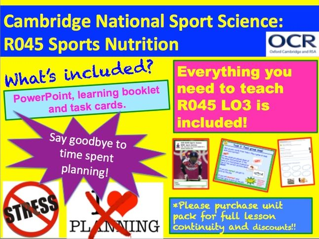 Cambridge National Sports Science R045: Sports Nutrition Learning Objective 3
