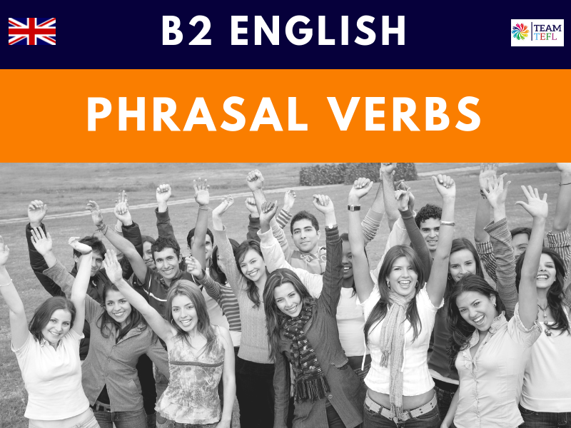 Phrasal Verbs B2 Upper-Intermediate ESL Lesson Plan