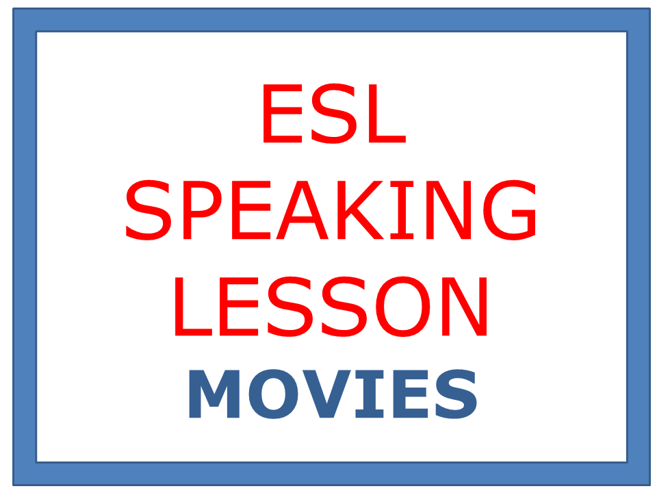 ESL SPEAKING LESSON - MOVIES