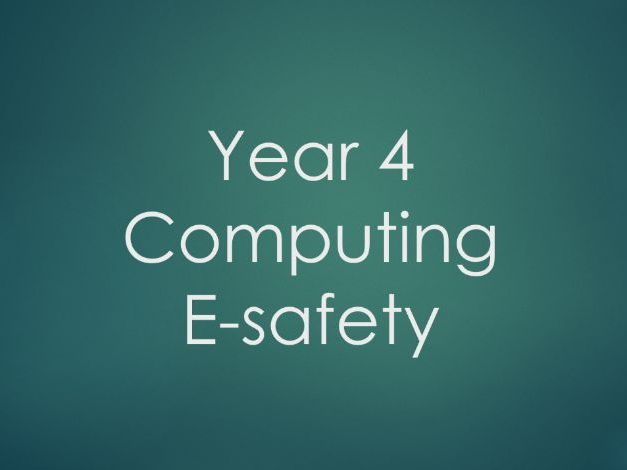 Year 4 - Computing - E-safety