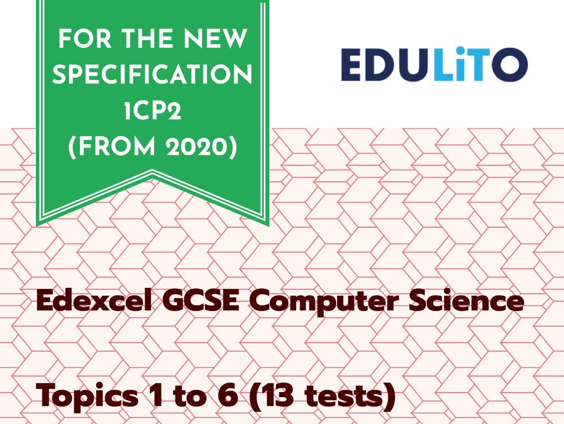 TOPIC TEST BUNDLE (13 Tests) - EDEXCEL 1CP2 GCSE COMPUTER SCIENCE