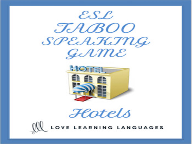 Hotels - ESL - ELL Taboo Speaking Game