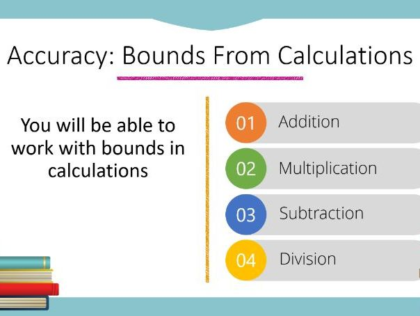 Bounds From Calculations Powerpoint (Higher GCSE)