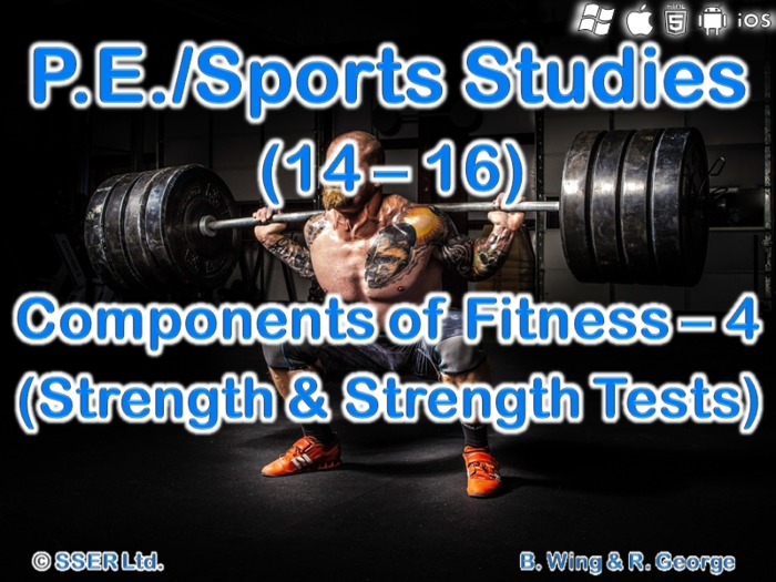 PE306ST - Components of Fitness - 4 (Strength)