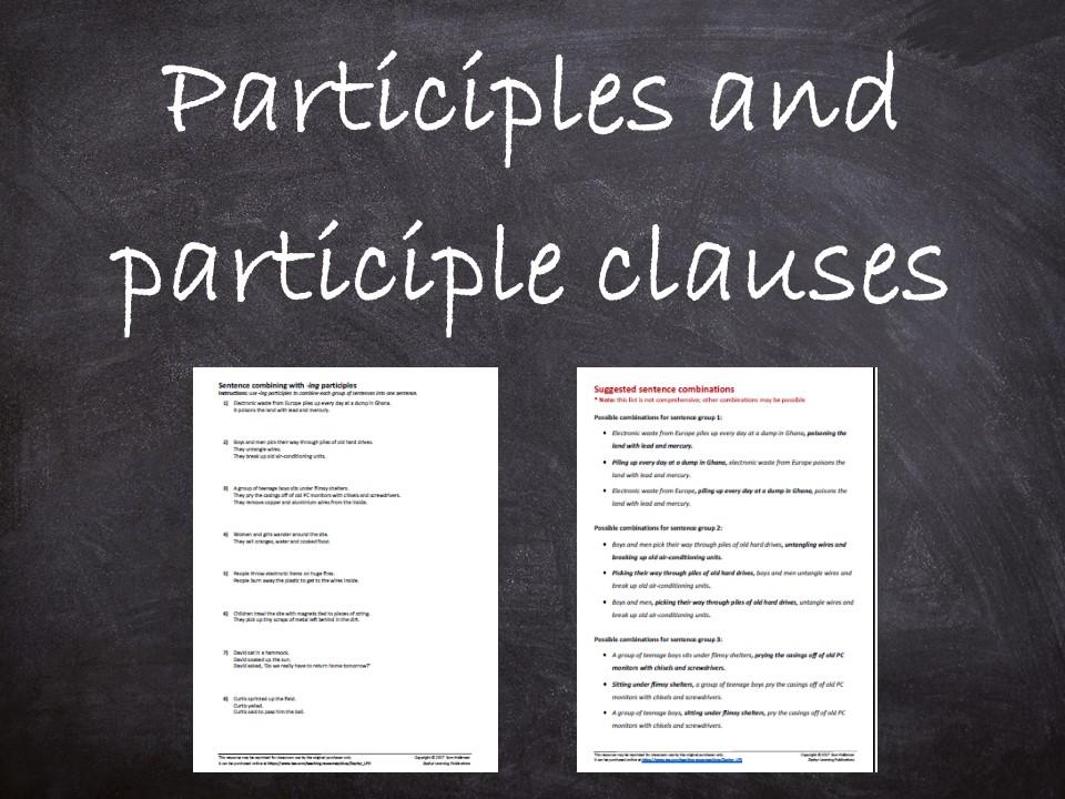 Participles & participle clauses