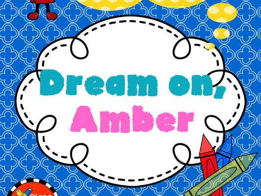 Dream On, Amber Novel Study