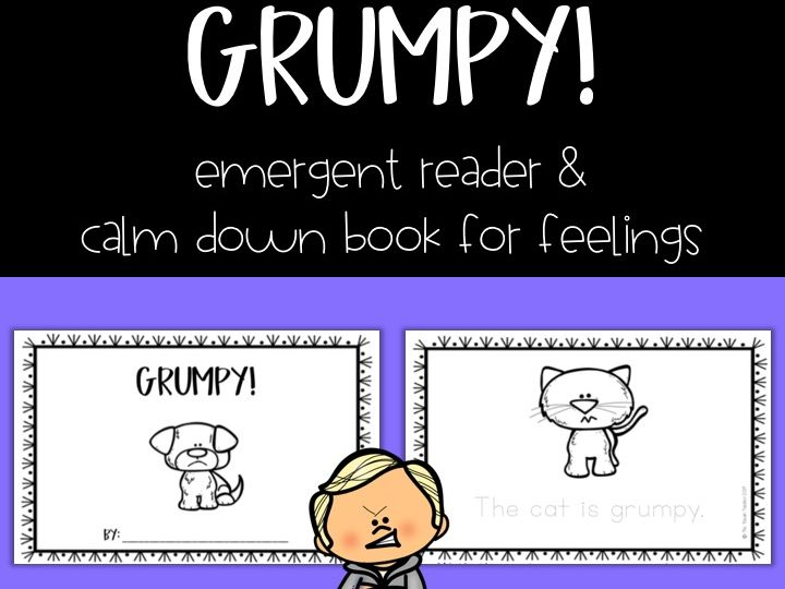 Grumpy book: emergent reader book for emotions/feelings