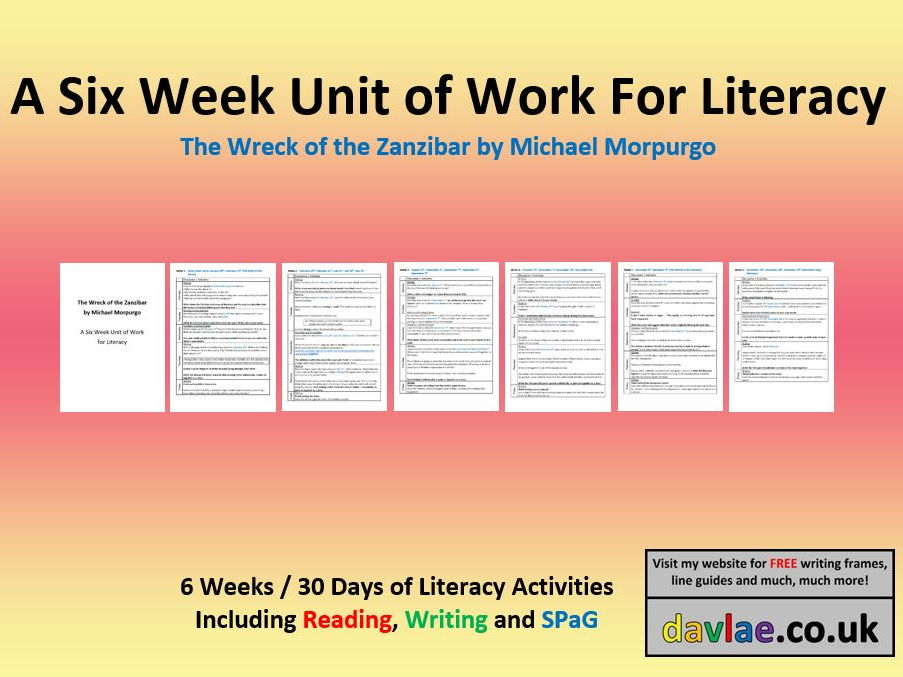 A Six Week Unit of Work for Literacy - The Wreck of the Zanzibar by Michael Morpurgo