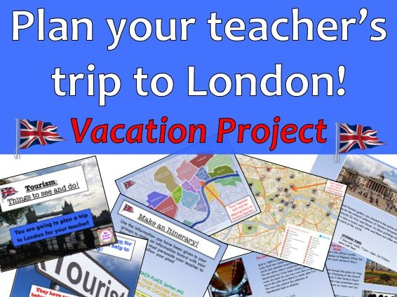 Plan your teacher's holiday to London! Great for distance learning.