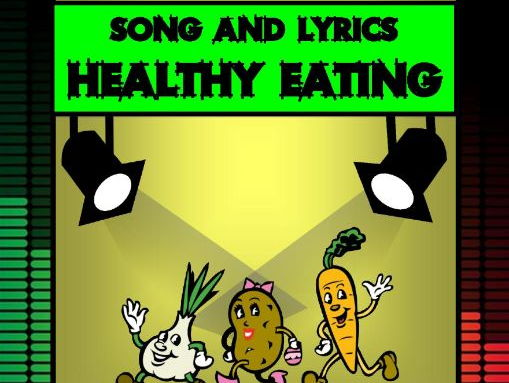 Healthy Eating Song by Mr A, Mr C and Mr D Present