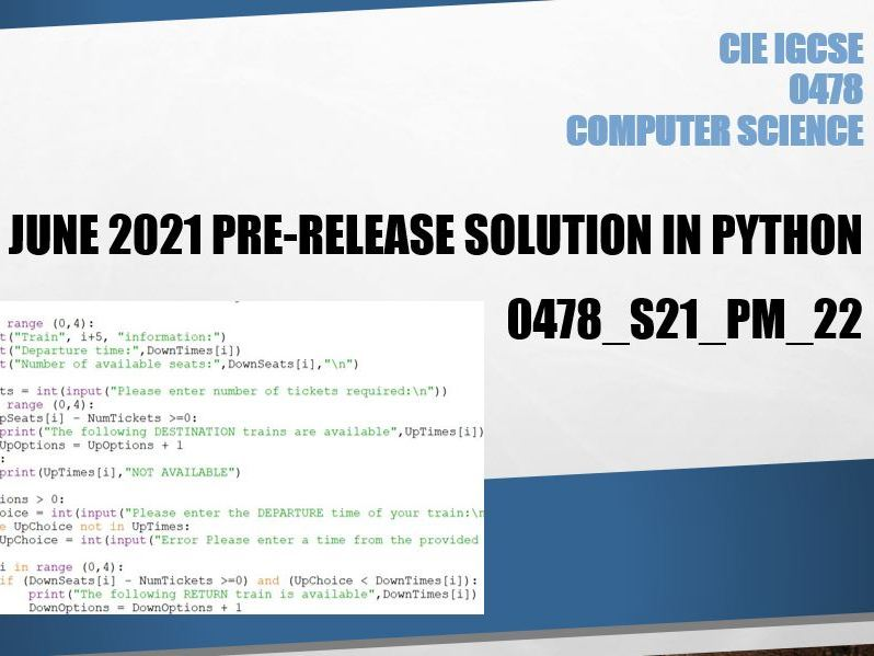 IGCSE Computer Science June 2021 0478/22 Pre-release solution in Python