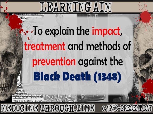 GCSE History Edexcel: Medieval Medicine - Case Study Black Death (Lesson 8)