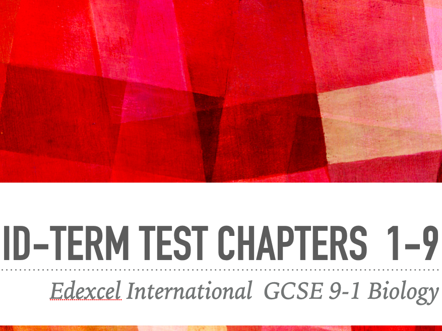 Midterm exams Chapters 1-9 IGCSE International 9-1
