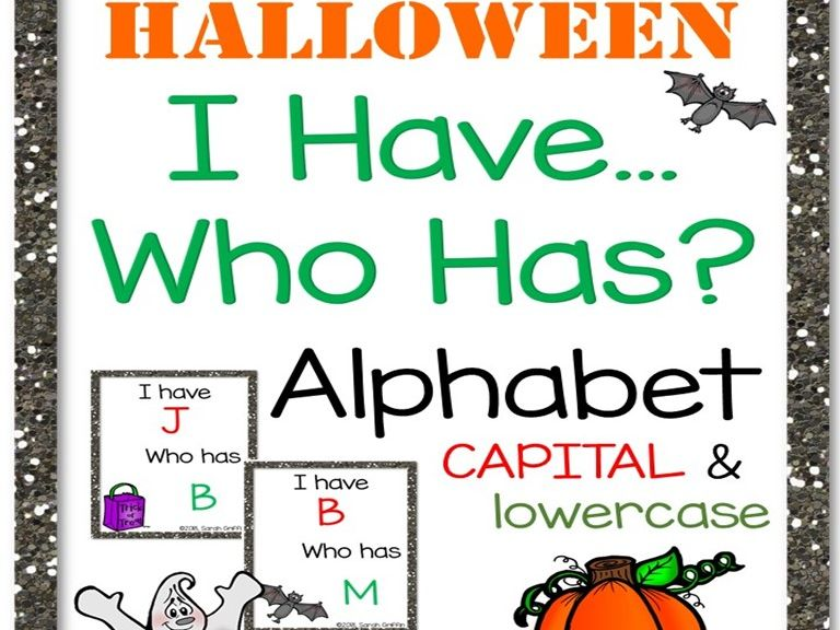 I Have Who Has Halloween Alphabet Game