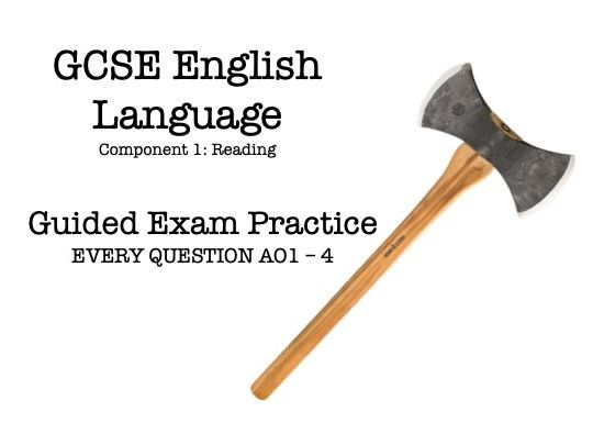 GCSE English Language Component 1 - Guided Exam Practice (Justo)