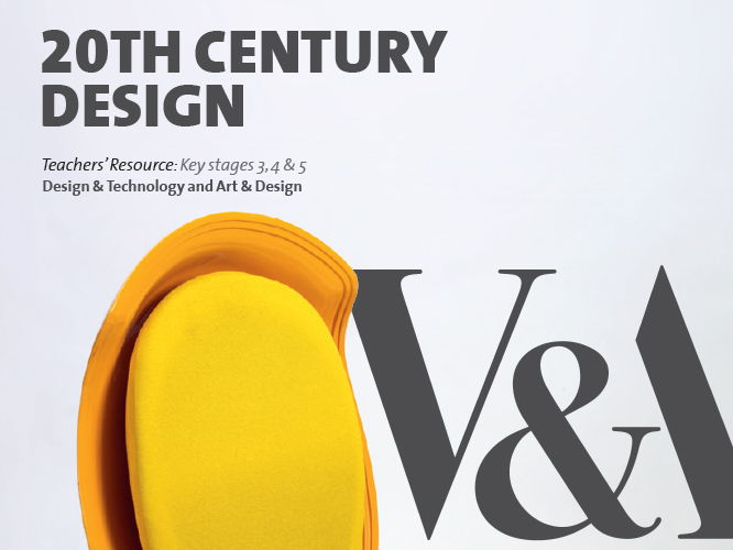 20th Century Design V&A Teachers' Resource