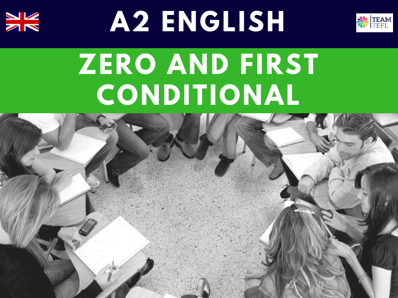 Zero & First Conditional A2 Pre-Intermediate ESL Lesson Plan