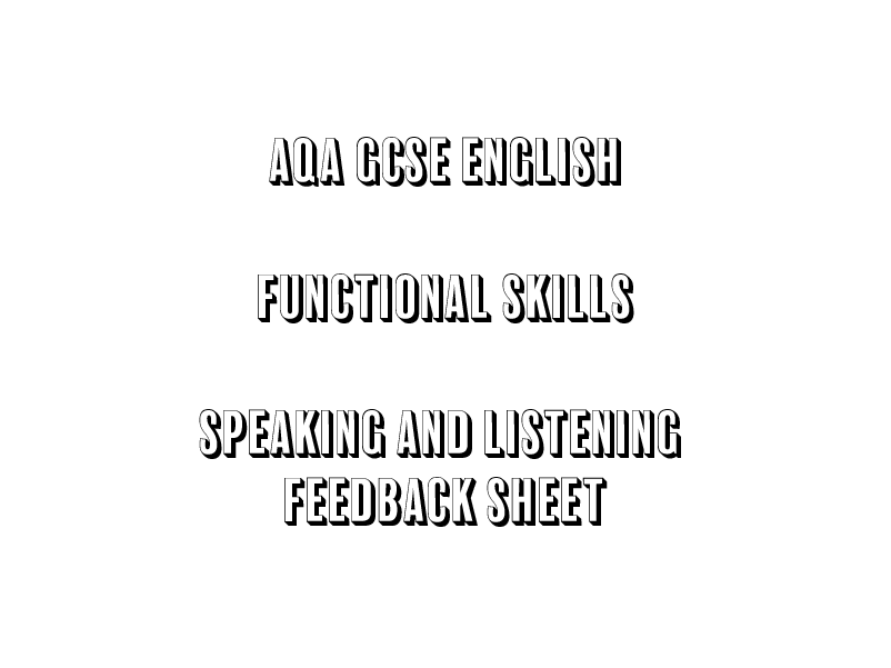 AQA GCSE English Functional Skills Speaking and Listening Feedback Sheet