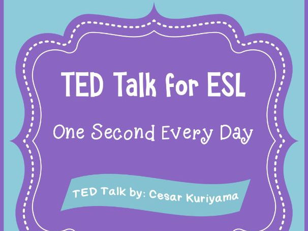 ESL for TED Talk: One Second Every Day