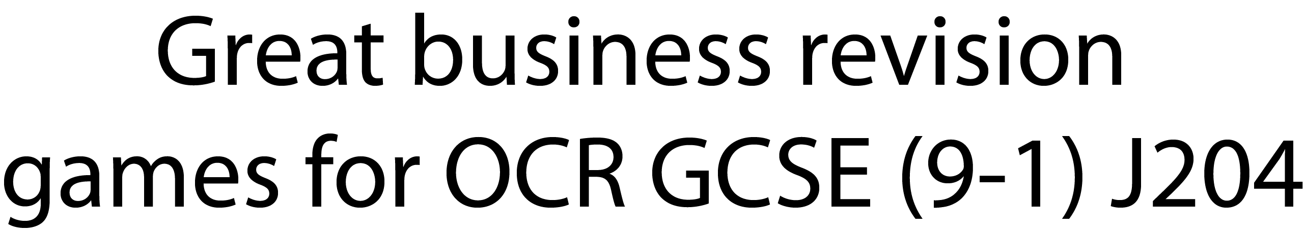 Great business revision games for OCR GCSE (9-1) J204